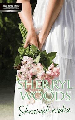 Skrawek nieba - Sherryl Woods - ebook