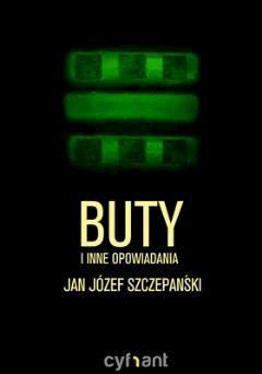 Buty i inne opowiadania - Jan Jozef Szczepanski - ebook