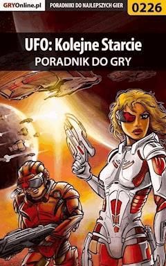 """UFO: Kolejne Starcie - poradnik do gry - Borys """"Shuck"""" Zajączkowski - ebook"""