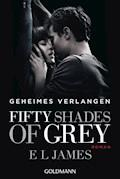 Fifty Shades of Grey  - Geheimes Verlangen - E L James - E-Book