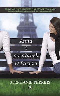 Anna i pocałunek w Paryżu - Stephanie Perkins - ebook