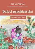 Dzieci psychiatryka - Sara Romska - ebook