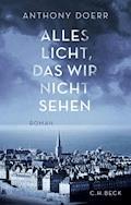 Alles Licht, das wir nicht sehen - Anthony Doerr - E-Book