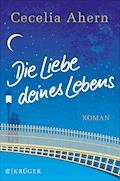 Die Liebe deines Lebens - Cecelia Ahern - E-Book + Hörbüch