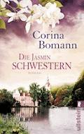 Die Jasminschwestern - Corina Bomann - E-Book