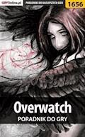 """Overwatch - poradnik do gry - Łukasz """"Qwert"""" Telesiński, Michał """"Kwiść"""" Chwistek - ebook"""