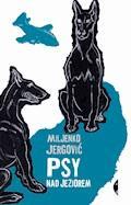 Psy nad jeziorem - Miljenko Jergović - ebook