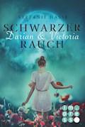 Darian & Victoria 1: Schwarzer Rauch - Stefanie Hasse - E-Book