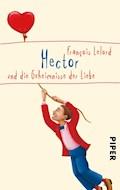 Hector und die Geheimnisse der Liebe - François Lelord - E-Book