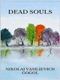 Dead Souls - Nikolai Vasilievich Gogol - ebook
