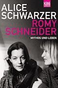 Romy Schneider - Alice Schwarzer - E-Book