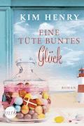Eine Tüte buntes Glück - Kim Henry - E-Book