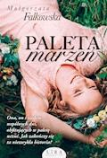 Paleta marzeń - Małgorzata Falkowska - ebook