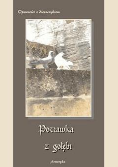 Potrawka z gołębi. Opowieści z dreszczykiem - Opracowanie zbiorowe - ebook