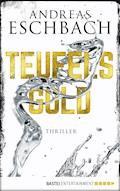 Teufelsgold - Andreas Eschbach - E-Book