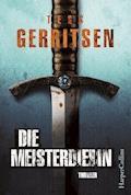 Die Meisterdiebin - Tess Gerritsen - E-Book + Hörbüch
