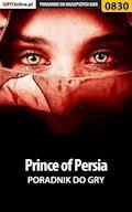 """Prince of Persia - poradnik do gry - Zamęcki """"g40st"""" Przemysław - ebook"""