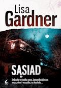 Sąsiad - Lisa Gardner - ebook + audiobook