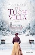 Die Tuchvilla - Anne Jacobs - E-Book
