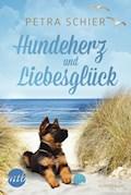 Hundeherz und Liebesglück - Petra Schier - E-Book