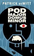 Podmajordomus Minor - Patrick deWitt - ebook
