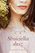 Stroicielka dusz - Aldona Bognar - ebook