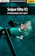 """Sniper Elite V2 - poradnik do gry - Artur """"Arxel"""" Justyński - ebook"""