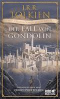 Der Fall von Gondolin - J.R.R. Tolkien - E-Book
