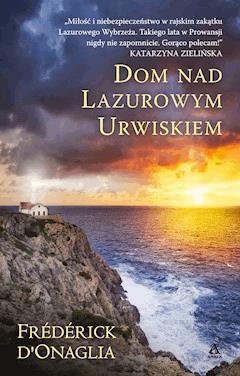 Dom nad lazurowym urwiskiem - Frederick D'Onaglia - ebook