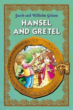Hansel and Gretel (Jaś i Małgosia) English version - Jacob and Wilhelm Grimm - ebook