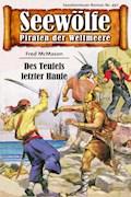 Seewölfe - Piraten der Weltmeere 497 - Fred McMason - E-Book