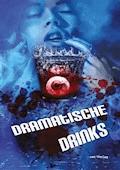 Dramatische Drinks - Dörte Müller - E-Book