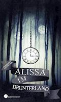 Alissa im Drunterland - Fabienne Siegmund - E-Book