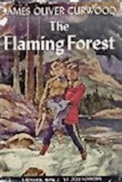 The Flaming Forest - James Oliver Curwood - ebook