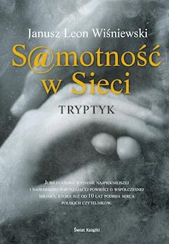 Samotność w sieci. Tryptyk - Janusz L. Wiśniewski - ebook