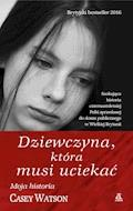 Dziewczyna, która musi uciekać - Casey Watson - ebook