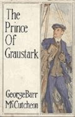 The Prince of Graustark - George Barr McCutcheon - ebook