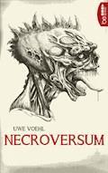 Necroversum - Uwe Voehl - E-Book