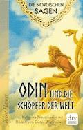 Die Nordischen Sagen. Odin und die Schöpfer der Welt - Katharina Neuschaefer - E-Book