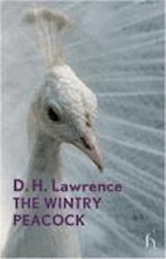 The Wintry Peacock - David Herbert Lawrence - ebook