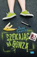 Czekając na Gonza - Dave Cousins - ebook