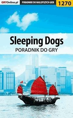 """Sleeping Dogs - poradnik do gry - Michał """"Kwiść"""" Chwistek - ebook"""