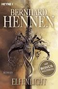 Elfenlicht - Bernhard Hennen - E-Book