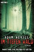 Im tiefen Wald - Adam Nevill - E-Book