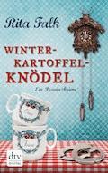Winterkartoffelknödel - Rita Falk - E-Book + Hörbüch