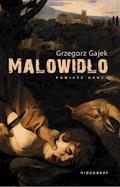 Malowidło - Grzegorz Gajek - ebook