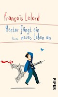 Hector fängt ein neues Leben an - François Lelord - E-Book