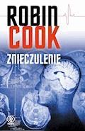 Znieczulenie - Robin Cook - ebook + audiobook