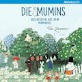 Die Mumins. Geschichten aus dem Mumintal - Tove Jannon - Hörbüch