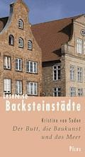 Lesereise Backsteinstädte - Kristine von Soden - E-Book